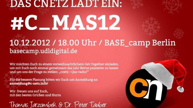 Das Cnetz Lädt Ein: #c_mas12
